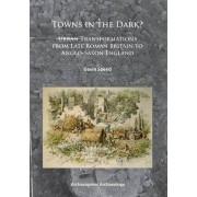 Towns in the Dark by Gavin Speed