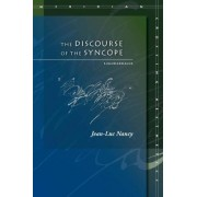 The Discourse of the Syncope by Jean-Luc Nancy