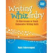 Writing Whizardry by Maity Schrecengost