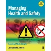 Managing Health and Safety by Jacqueline Jeynes