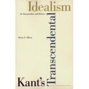 Kant's Transcendental Idealism by Henry E. Allison