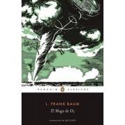 El Mago de Oz / The Wonderful Wizard of Oz by Frank L Baum