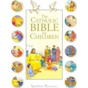 The Catholic Bible for Children by Karine-Marie Amiot