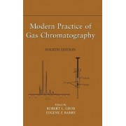 Modern Practice of Gas Chromatography by Robert L. Grob