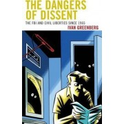 The Dangers of Dissent by Ivan Greenberg