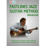 Fastlines Jazz Guitar Method Advanced: Learn to Solo for Jazz Guitar with Fastlines, the Combined Book and Audio Tutor