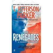 The Renegades by T Jefferson Parker