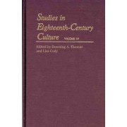 Studies in Eighteenth-century Culture: v. 40 by Professor Downing A. Thomas