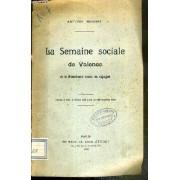 La Semaine Sociale De Valence Et Le Mouvement Social En Espagne - Extrait Des Etudes Des 5 Et 20 Septembre 1908