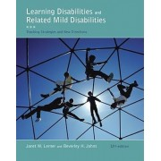 Learning Disabilities and Related Mild Disabilities by Janet W Lerner