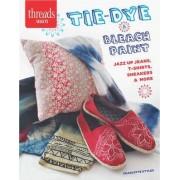 Tie-Dye & Bleach Paint by Charlotte Styles