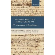 Milton and the Manuscript of de Doctrina Christiana by Professor of Renaissance Studies Gordon Campbell