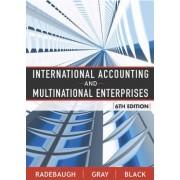 International Accounting and Multinational Enterprises by Lee H. Radebaugh