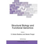Structural Biology and Functional Genomics by Morton Bradbury