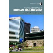 The Changing Face of Korean Management by Chris Rowley