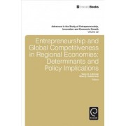 Entrepreneurship and Global Competitiveness in Regional Economies by Sherry Hoskinson