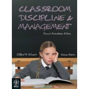 Classroom Discipline and Management Second Australasian Edition by Clifford H. Edwards