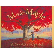 M Is for Maple by Mike Ulmer