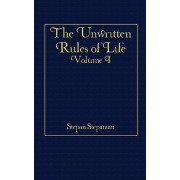 The Unwritten Rules of Life by Stepan Stepanian