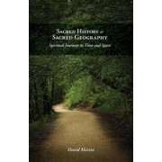 Sacred History and Sacred Geography by David Martin