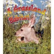 A Grassland Habitat by Kelley MacAulay