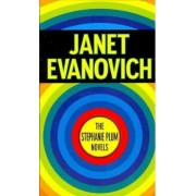 The Stephanie Plum Novels by Janet Evanovich