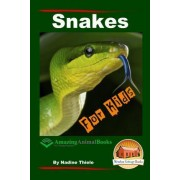 Snakes for Kids - Amazing Animal Books for Young Readers by Nadine Thiele