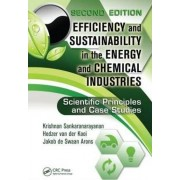 Efficiency and Sustainability in the Energy and Chemical Industries by Jakob de Swaan Arons