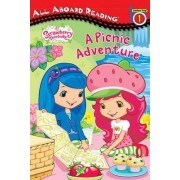 Strawberry Shortcake: A Picnic Adventure by Lisa Gallo