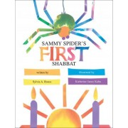 Sammy Spiders First Shabbat by Sylvia Rouse