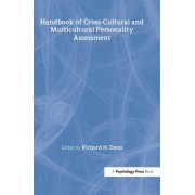 Handbook of Cross-Cultural and Multicultural Personality Assessment by Richard H. Dana