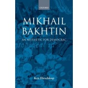 Mikhail Bakhtin by Research Fellow in English Literature Ken Hirschkop