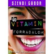 Szendi Gábor: Vitaminforradalom