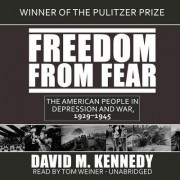 Freedom from Fear by Professor of History David M Kennedy