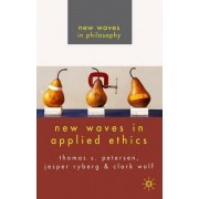 New Waves in Applied Ethics by Jesper Ryberg