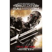 Terminator Salvation - Trial by Fire by Timothy Zahn