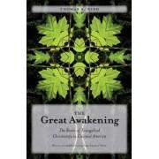 The Great Awakening by Thomas S. Kidd