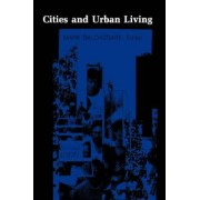 Cities and Urban Living by Mark Baldassare