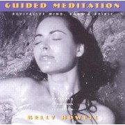 Guided Meditation by Kelly Howell