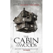 The Cabin in the Woods: Official Movie Novelization by Tim Lebbon