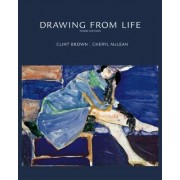 Drawing from Life by Clint Brown