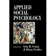 Applied Social Psychology by Gun Semin