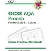 New GCSE French AQA Exam Practice Workbook - For the Grade 9-1 Course (Includes Answers) by CGP Books