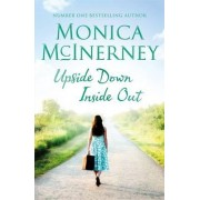 Upside Down Inside Out by Monica Mclnerney