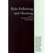 Rule-Following and Meaning by Alexander Miller