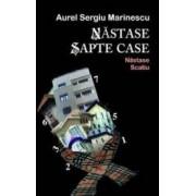 Nastase sapte case Nastase Scatiu - Aurel Sergiu Marinesci