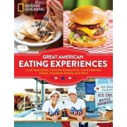 Great American Eating Experiences by National Geographic