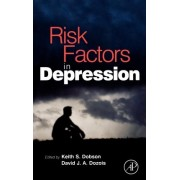 Risk Factors in Depression by Keith S. Dobson