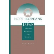 North Koreans in Japan by Sonia Ryang