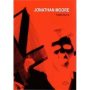 Jonathan Moore - Three Plays: Treatment, This Other Eden, Fall from Light by Jonathan Moore